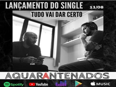 AQUARANTENADOS lança single